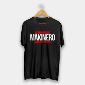 Camiseta-Niños-De-Mayor-Sere-Makinero-Como-Mis-Padres-front